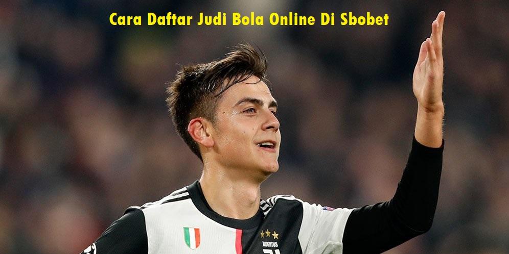 Cara Daftar Judi Bola Online Di Sbobet